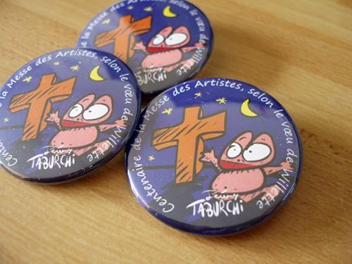 Badges pour le centenaire de la Messe des Artistes selon le voeu de Wilette