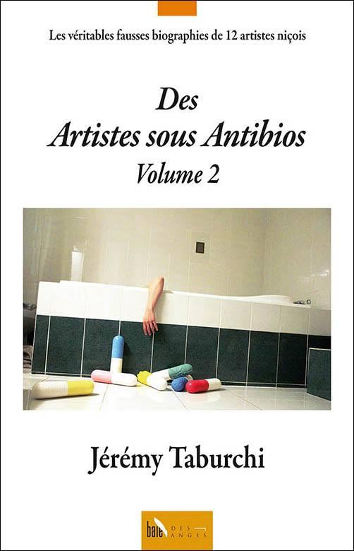 Couverture Des Artistes Sous Antibios, volume 2, aux éditions Baie des Anges.