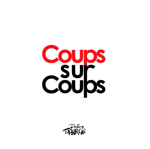 expo Coups sur Coups Monade Nomade