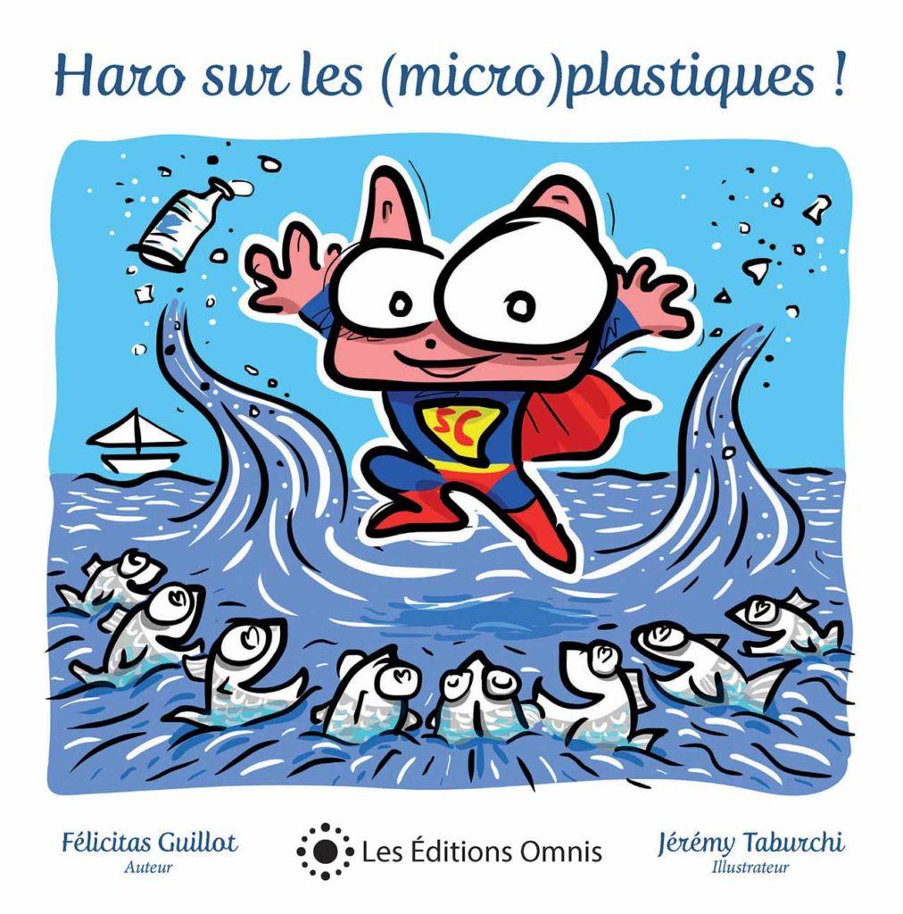Haro sur les micro(plastiques) Félicitas Guillot éditions OMNIS